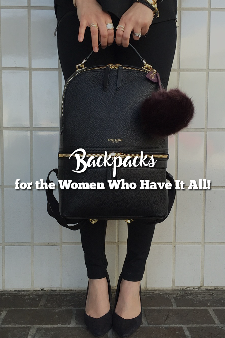 10 Backpacks for the Women Who Have It All that one girl should must have
