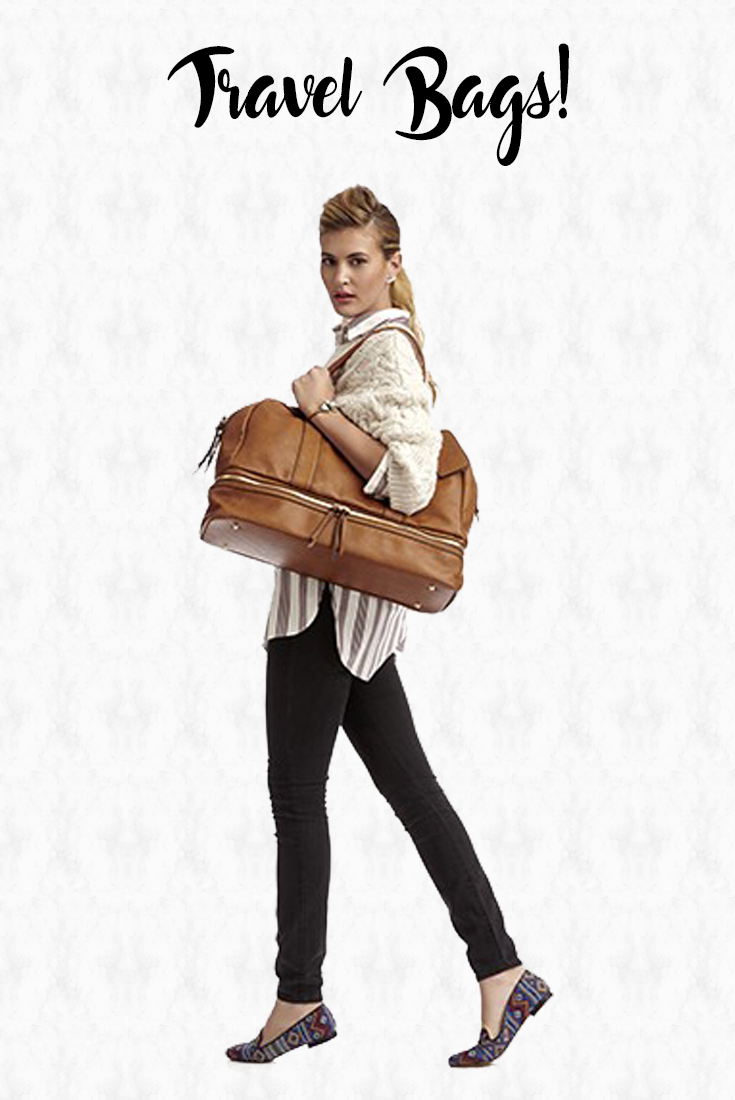 10 Ways to Travel in Style Travel Bags that one should definitely have